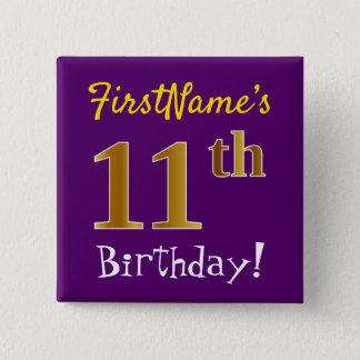 Chapa Cuadrada 11mo cumpleaños del oro púrpura, falso, con nombre