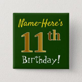 Chapa Cuadrada 11mo cumpleaños del oro verde, falso, con nombre