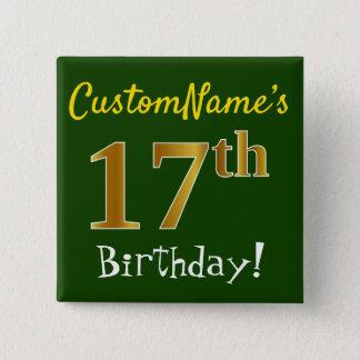 Chapa Cuadrada 17mo cumpleaños del oro verde, falso, con nombre