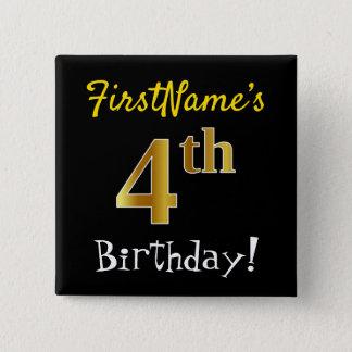 Chapa Cuadrada 4to cumpleaños del oro negro, falso, con nombre de