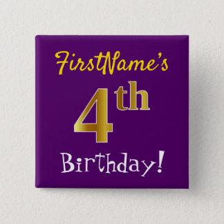 Chapa Cuadrada 4to cumpleaños del oro púrpura, falso, con nombre