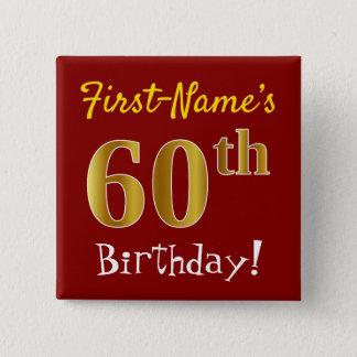Chapa Cuadrada 60.o cumpleaños del oro rojo, falso, con nombre de