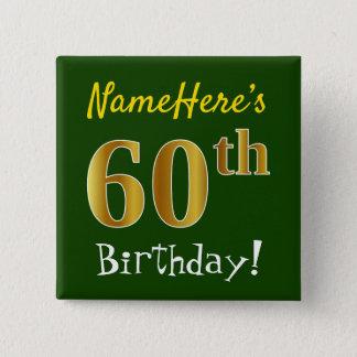 Chapa Cuadrada 60.o cumpleaños del oro verde, falso, con nombre