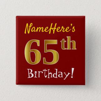 Chapa Cuadrada 65.o cumpleaños del oro rojo, falso, con nombre de