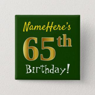 Chapa Cuadrada 65.o cumpleaños del oro verde, falso, con nombre