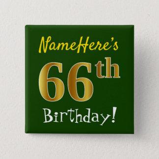 Chapa Cuadrada 66.o cumpleaños del oro verde, falso, con nombre