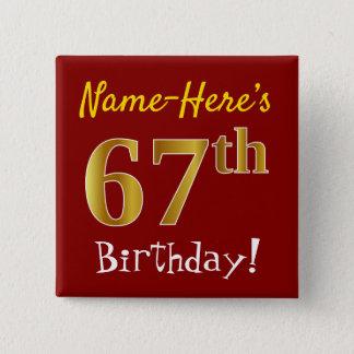 Chapa Cuadrada 67.o cumpleaños del oro rojo, falso, con nombre de