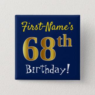 Chapa Cuadrada 68.o cumpleaños del oro azul, falso, con nombre de