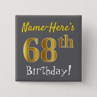 Chapa Cuadrada 68.o cumpleaños del oro gris, falso, con nombre de