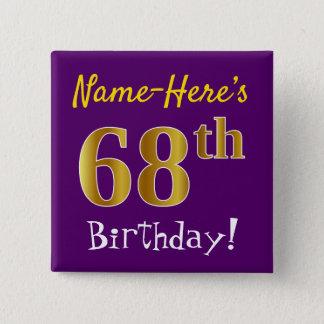 Chapa Cuadrada 68.o cumpleaños del oro púrpura, falso, con nombre