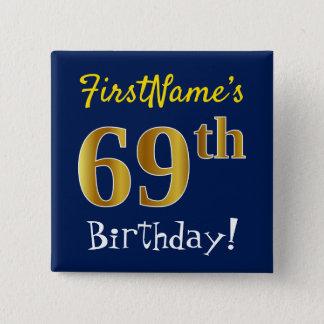 Chapa Cuadrada 69.o cumpleaños del oro azul, falso, con nombre de