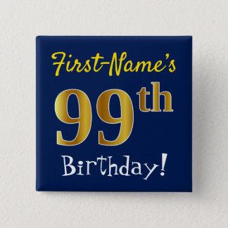 Chapa Cuadrada 99.o cumpleaños del oro azul, falso, con nombre de
