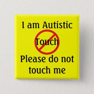 Chapa Cuadrada Alarma del MED del autismo ningún tacto