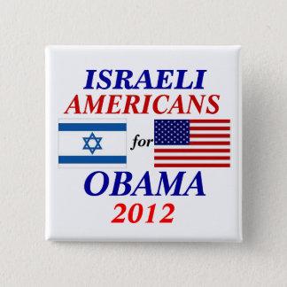 Chapa Cuadrada Americanos israelíes para Obama