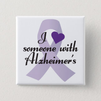 Chapa Cuadrada Amo alguien con Alzheimers