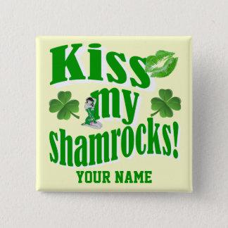Chapa Cuadrada Bese mis tréboles, el día de St Patrick divertido