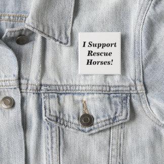 Chapa Cuadrada ¡Botón de la ayuda del caballo del rescate!