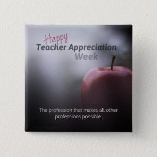 Chapa Cuadrada Botones de la semana del aprecio del profesor