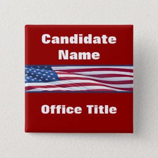 Chapa Cuadrada Botones políticos de la campaña electoral de