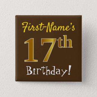 Chapa Cuadrada Brown, 17mo cumpleaños del falso oro, con nombre
