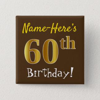 Chapa Cuadrada Brown, 60.o cumpleaños del falso oro, con nombre