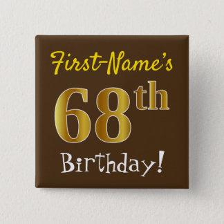 Chapa Cuadrada Brown, 68.o cumpleaños del falso oro, con nombre