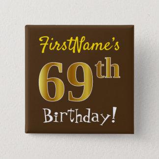 Chapa Cuadrada Brown, 69.o cumpleaños del falso oro, con nombre