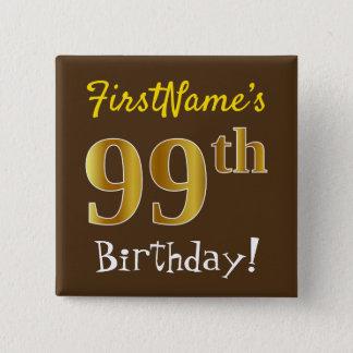 Chapa Cuadrada Brown, 99.o cumpleaños del falso oro, con nombre