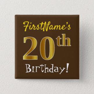 Chapa Cuadrada Brown, vigésimo cumpleaños del falso oro, con