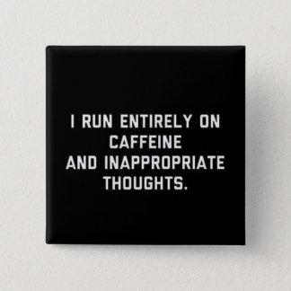 Chapa Cuadrada Cafeína y pensamientos inadecuados