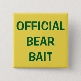 Chapa Cuadrada Cebo oficial del oso