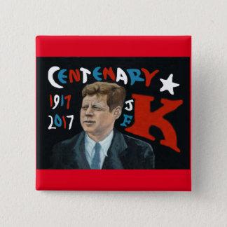 Chapa Cuadrada Centenario 1917 - 2017 de JFK