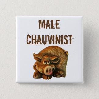 Chapa Cuadrada Cerdo chauvinista masculino