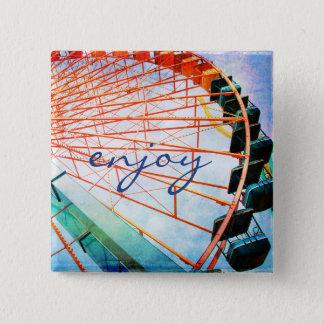 """Chapa Cuadrada """"Disfrute"""" de la cita colorida, foto de la noria"""