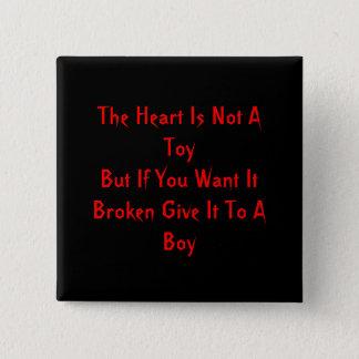 Chapa Cuadrada El corazón no es un ToyBut si usted lo quiere