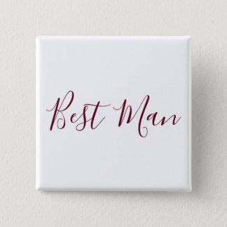 Chapa Cuadrada El mejor hombre Borgoña y blanco