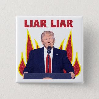 Chapa Cuadrada El triunfo promete al mentiroso del mentiroso