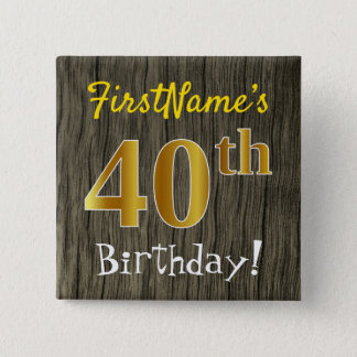 Chapa Cuadrada Falsa madera, 40.o cumpleaños del falso oro +