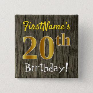 Chapa Cuadrada Falsa madera, vigésimo cumpleaños del falso oro +