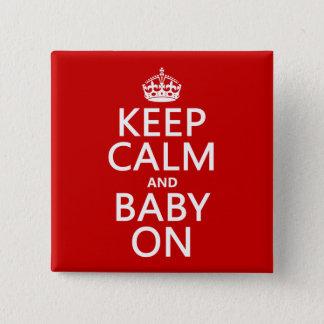 Chapa Cuadrada Guarde la calma y al bebé en (en cualquier color)