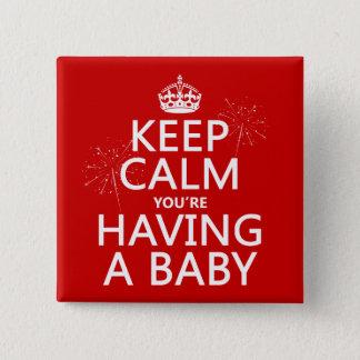 Chapa Cuadrada Guarde You'e tranquilo el tener de un bebé