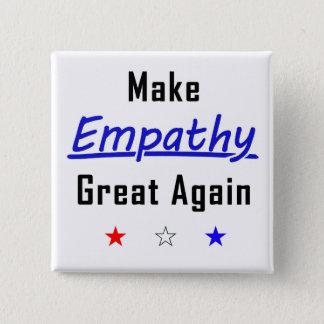 Chapa Cuadrada Haga empatía el gran otra vez Pin del cuadrado