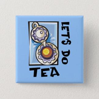 Chapa Cuadrada Hagamos el té