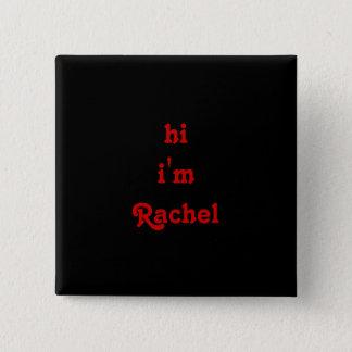 Chapa Cuadrada hola soy Raquel