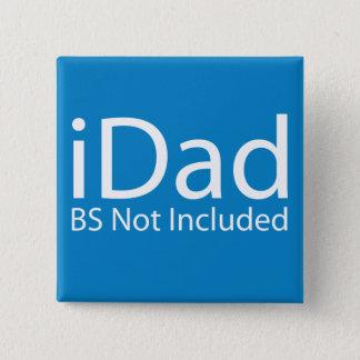 Chapa Cuadrada iDad de Apple - BS no incluidas - día de padres