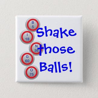 Chapa Cuadrada Las bolas del bingo sacuden esas bolas