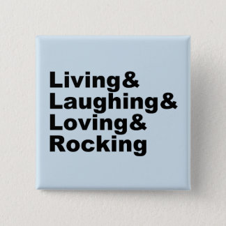 Chapa Cuadrada Living&Laughing&Loving&ROCKING (negro)
