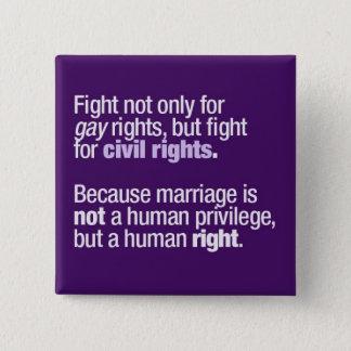 Chapa Cuadrada Lucha para los derechos de los homosexuales