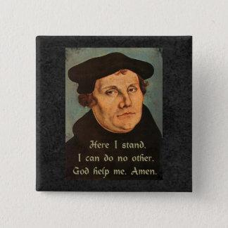 Chapa Cuadrada Martin Luther aquí coloco la cita