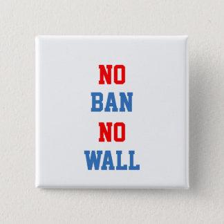 Chapa Cuadrada Ninguna prohibición ninguna pared